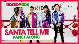 KIDZ BOP Kids – Santa Tell Me (Dance Along) [KIDZ BOP Christmas]