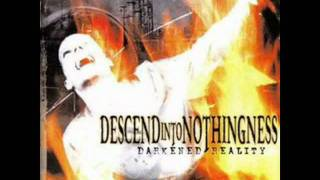 Descend Into Nothingness - Humanity's Carelessness