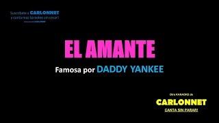 El Amante - Daddy Yankee (Karaoke)