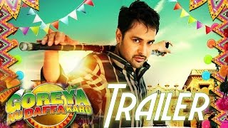 Watch Goreyan Nu Daffa Karo official trailer