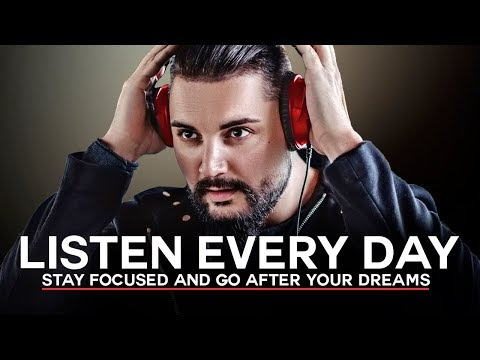 GO AFTER YOUR DREAMS - Best Motivational Video - Listen Every Day! MORNING MOTIVATION