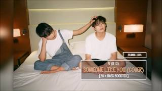 [3D+BASS BOOSTED] BTS 방탄소년단 V - SOMEONE LIKE YOU (COVER) | bumble.bts