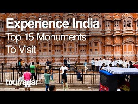 Experience India: Top 15 Monuments to Visit