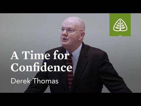 Derek Thomas: A Time for Confidence