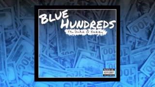 Blue Hundreds - Duke Ft. Eazzy