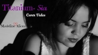 Sia- Titanium (Music Cover Video By Madeline Alicea)