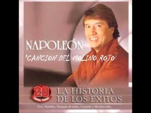 Cancion Del Molino Rojo de Jose Maria Napoleon Letra y Video