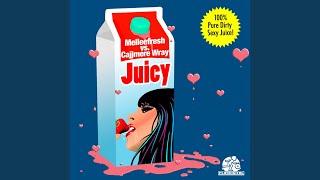 Juicy (Cajjmere Wray Kleen Radio Edit)