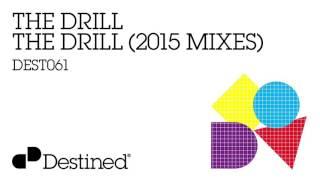 The Drill - The Drill (NERVO Remix)