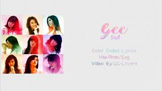 【SNSD (소녀시대) - Gee Lyrics (Han|Rom|Eng) Color Coded】😘