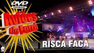 Aviões do Forró - 1º DVD Oficial - Risca Faca