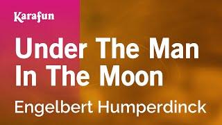 Karaoke Under The Man In The Moon - Engelbert Humperdinck *