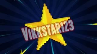 Vikkstar123 Intro