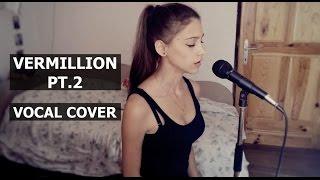 Slipknot-Vermillion Pt.2 | Vocal cover by: Jezy.Eileen