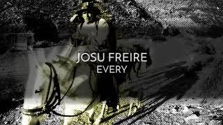Josu Freire - Every (Original Mix)
