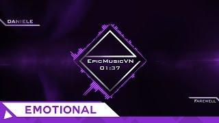 Epic Emotional | DANIELE - Farewell - EpicMusicVN