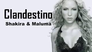 Shakira - Clandestino ft. Maluma (Lyrics)