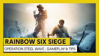 Operation Steel Wave descends upon Rainbow Six Siege