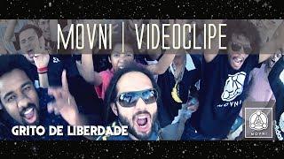 MOVNI | GRITO DE LIBERDADE | Videoclipe Oficial