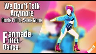 Just Dance 2018 - We Don't Talk Anymore (Full Fanmade Fitted Gameplay