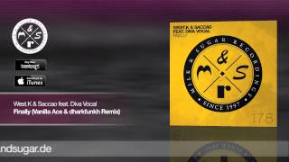 West.K & Saccao feat. Diva Vocal - Finally (Vanilla Ace & dharfunkh Remix) | Preview