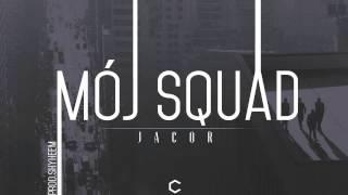 Jacor - Mój squad (prod. Shyheem)