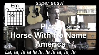 Horse With No Name with Lyrics & Chords Acoustic Cover - America - C15