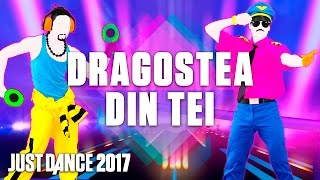 Just Dance 2017: Dragostea Din Tei by O-Zone- Official Track Gameplay [US]