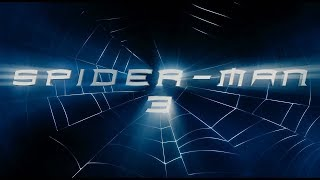 Spider-Man 3 Main Titles: As They Should Have Been (Feat. Responsibility Theme)