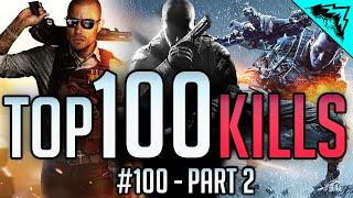 Top 100 Kills - Battlefield 4, Hardline, CoD: Black Ops 2, Advanced Warfare - Part 2