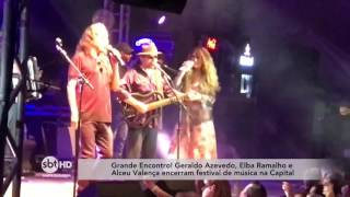 Geraldo Azevedo, Elba Ramalho e Alceu Valença encerram festival de música em Florianópolis