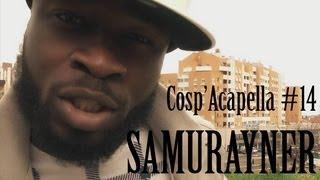 Cosp'Acapella #14: Samurayner