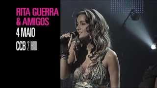 Rita Guerra e Amigos ao vivo no CCB 4 de Maio