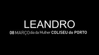 LEANDRO | COLISEU DO PORTO | 8 Março 2015