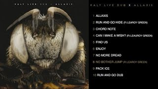 Kaly Live Dub Ft. Learoy Green - Allaxis - #8 No Bother jump