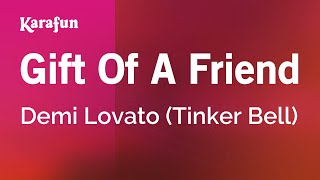 Karaoke Gift Of A Friend - Demi Lovato *