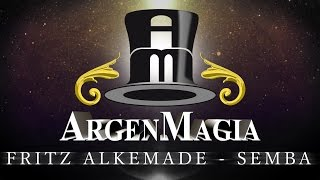 ArgenMagia 2016 - Fritz Alkemade y Semba (new)