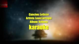 Leticce karaoke by León Larregui