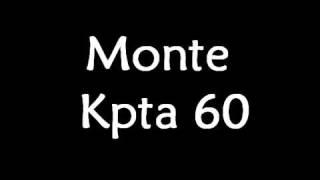 Monte Kpta 60