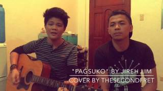 Pagsuko by TheSecondFret (Cover)