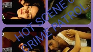 Top Most Hot Scene from Crime Patrol Dial 100 width=