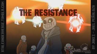 [Underverse AMV] The Resistance