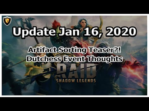 RAID Shadow Legends | Update Jan 16, 2020 | Dutchess | Artifact Sorting?!