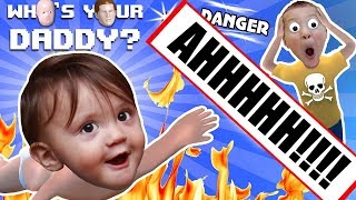 BABY IN DANGER ☠ Who's Your Daddy Skit + Gameplay w/ Shawn vs Knife, Fire, Glass & More (FGTEEV Fun)
