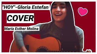Hoy -Gloria Estefan (Cover : María Esther Molina)