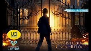 O Mistério da Casa do Relógio - Trailer Oficial UCI Cinemas