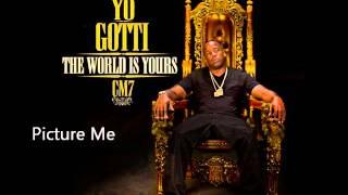 Yo Gotti - Picture Me (CM7 - 17)