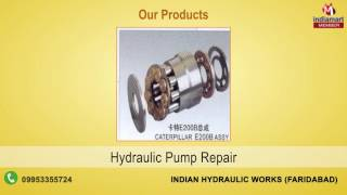 Pumps & Motors Repairing Services by Indian Hydraulic Works, Faridabad