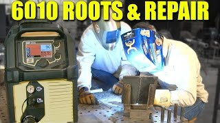 Teaching 6010 Roots & Repair Techniques
