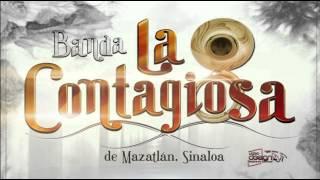 Te Conquistare Banda La Contagiosa 2014 (Completa)